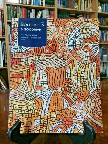 BONHAMS & GOODMAN Fine ABORIGINAL ART Auction Catalog 2004 Sydney