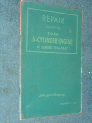 1941 1947 Ford Car Truck 6 Cylinder Engine Shop Manual   Original Book