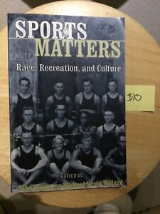 Sports Matters. Race, Recreation and Culture