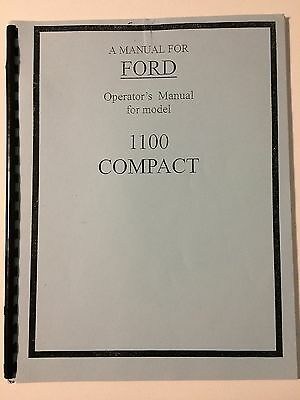 Ford 1100 Compact Tractor Operators Owners Instruction Manual Book Nos Reprint
