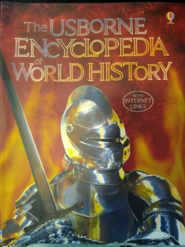 The Usborne Encyclopedia of World History with Internet Links