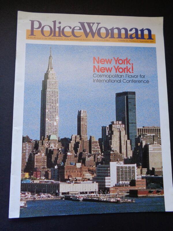 POLICE WOMAN MAGAZINE, SEPTEMBER, 1987. iNTL ASSOCIATION OF WOMEN POLICE (IAWP)
