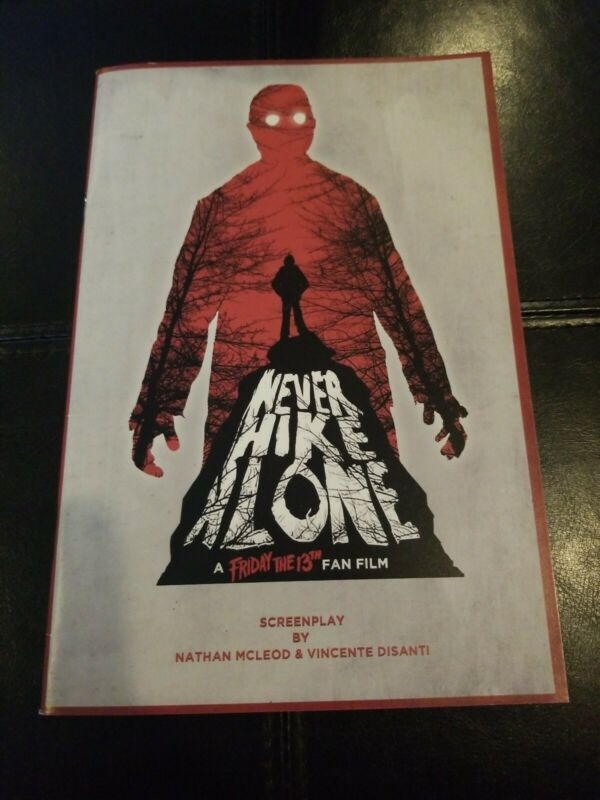 NEVER HIKE ALONE Signed MOVIE SCRIPT Friday the 13th Fan Film F13 horror film