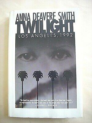 Anna Deavere Smith--TWILIGHT LOS ANGELES 1992 Hardcover/Dust Jacket (Anna Deavere Smith Twilight Los Angeles 1992)