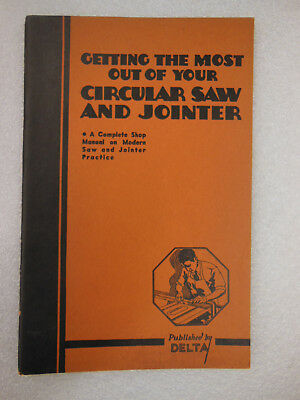 Delta - Circular Saw Jointer - Complete Shop Manual Power Tool Handbook 1937