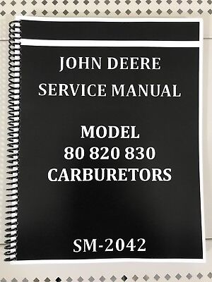 80 820 830 John Deere Carburetor Dealer Service Manual Repair Adjust Tuning