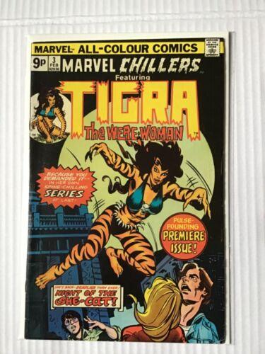 MARVEL CHILLERS # 3 ORIGIN OF TIGRA FIRST PRINT MARVEL COMICS