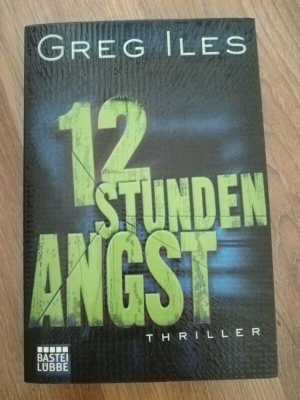 Greg Iles Buch Krimi 12 Stunden Angst Spannung Klassiker Thriller Bestseller