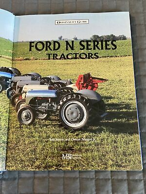 Originality Guide Ford N Series Tractors-for Owner Restorer Enthusiast