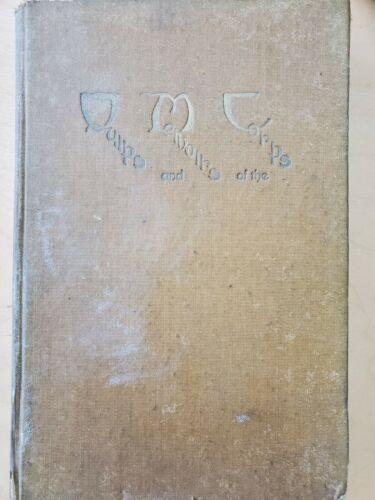 First Edition Quips and Memoirs of the Corps, 1917-1918, Original Hardcopy