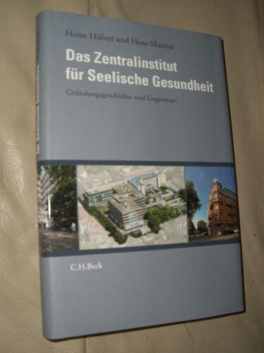 Häfner, Martini: Das Zentralinstitut für Seelische Gesundheit (9783406629686)