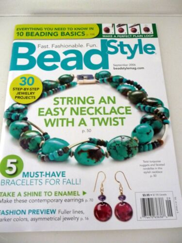NEW Bead Style Magazine w/ 30 Step-by-Step Jewelry Projects Sept. 2006 FREE SHPG