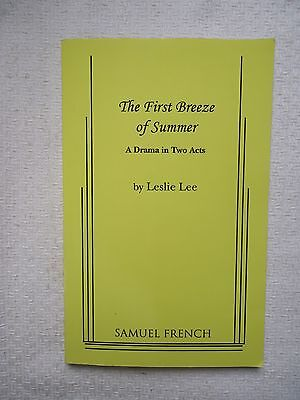 The First Breeze of Summer : A Drama in Two Acts by Leslie Lee (2011,SOFTCOVER)