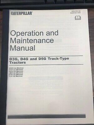Caterpillar D3g D4g D5g Operation And Maintenance Manual Sebu7801 Book Cat
