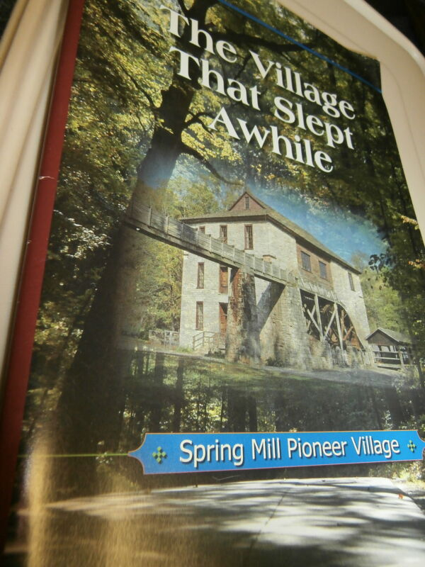 "Book: ""The Village That Slept Awhile"" SPRING MILL INDIANA c1965 preISBN"