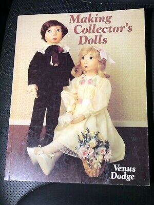 Making Collector's Dolls Paperback Book - (Venus Dodge) Doll Making Books