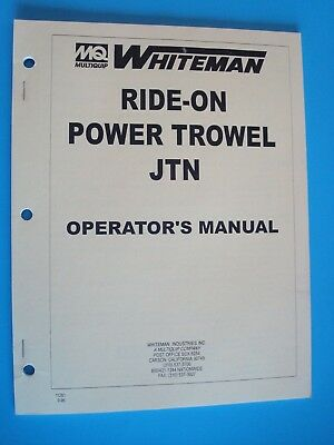 Mq Whiteman Ride-on Power Trowel Jtn Operators Manual 9-96