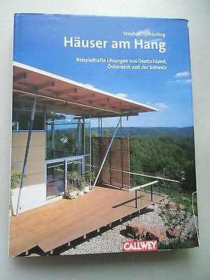 Häuser am Hang Beispielhafte Lösungen Deutschland Österreich Schweiz Architektur