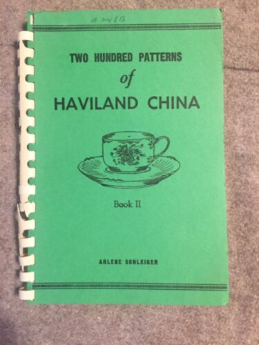 ARLENE SCHLEIGER Haviland China Illustrated PATTERN IDENTIFICATION Guide Book 2