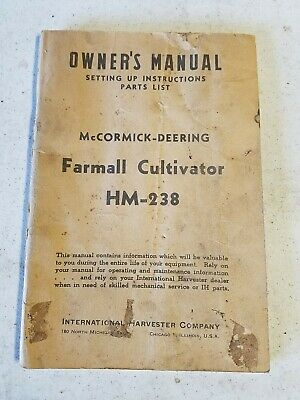 Antique Mccormick-deering Farmall Cultivator Hm-238 Owners Manual