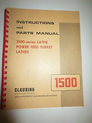 Clausing 1500 Series Lathe Power Feed Turret Lathes Instructions Parts Manual