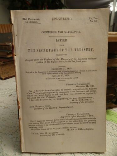 1849 Treasury REPORT Reps 31st Congress 1st Session Doc 15 Navigation Commerce
