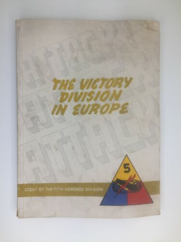 WWII Story of the 5th Armored Division Book The Victory Division in Europe