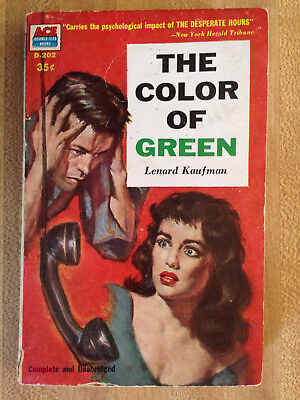 Lenard Kaufman THE COLOR OF GREEN ACE D-202 1956 Great Cover Art L@@K WOW!!!