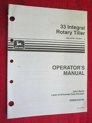 John Deere Lawn Garden Tractor 33 Rotary Tiller Operators Manual Omm81533 K0