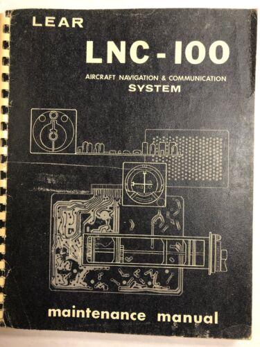 Lear LNC -100 Navigation & Communication System Mainenance Manual Oriiginal