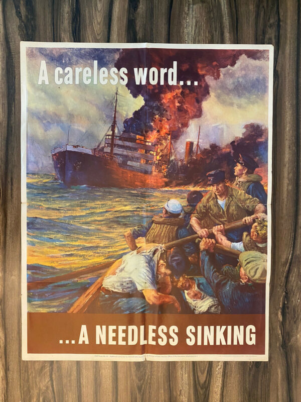 Original WWII Poster A CARELESS WORD - A NEEDLESS SINKING. Anton otto Fischer