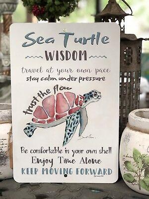 Sea Turtle Metal Sign - Beach Decor - Home Decor - Sea Turtle Wisdom - Turtle Decor