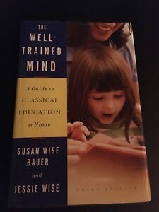 The Well-Trained Mind, Third Edition
