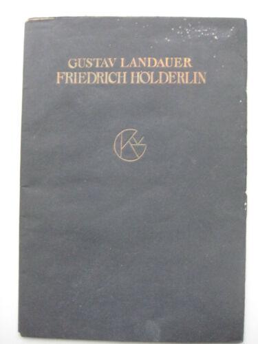 Gustav Landauer Friedrich Hölderlin Gedichte Anarchismus Sozialismus Utopie