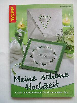 Meine schöne Hochzeit-Karten und Dekorationen für ein besond. Fest - ToppVerlag ()