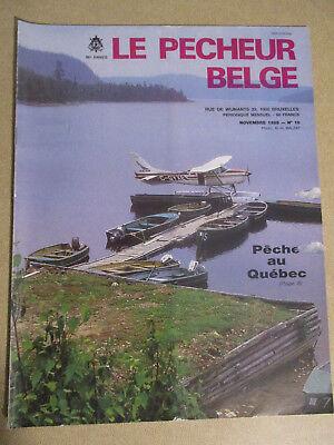 LE PECHEUR BELGE: N°10: NOVEMBRE 1986: PECHE ET PISCICULTURE - PECHE AU QUEBEC