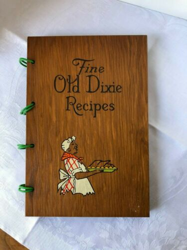 """Fine """"Old Dixie Recipe"""" Wooden Cover Cook Book"""
