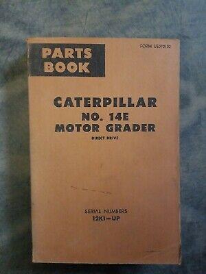 Cat Caterpillar No. 14e Motor Grader Direct Parts Book