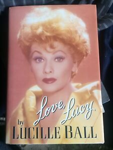 Love Lucy by Lucille Ball