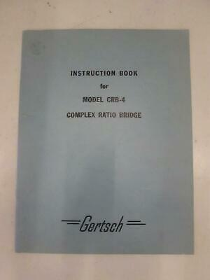 Gertsch Model Crb-4 Complex Ration Bridge Instruction Book Used