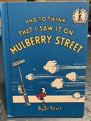 Dr Seuss And To Think That I Saw It On Mulberry Street