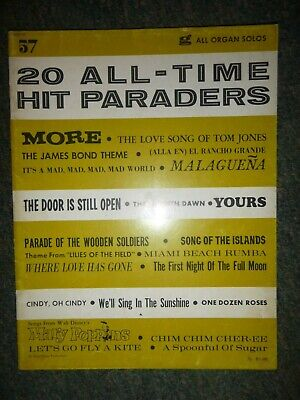 All Organ Solos Songbook: No. 57 The Best Of All Time Hit Paraders