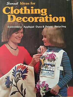 1970's Sunset IDEAS CLOTHING DECORATION Embroider Paint Upcycling~Patterns XLNT - 1970s Decorating Ideas