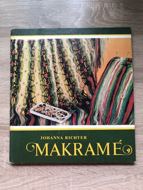 Johanna Richter MAKRAME Rudolf Arnold Verlag Leipzig