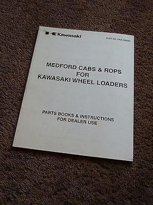 Kawasaki Wheel Loader Medford Cabs Rops Installation Manual Parts Catalog