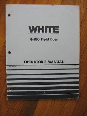 White 4-180 Field Boss 4-wheel Drive Tractor Operators Manual Original
