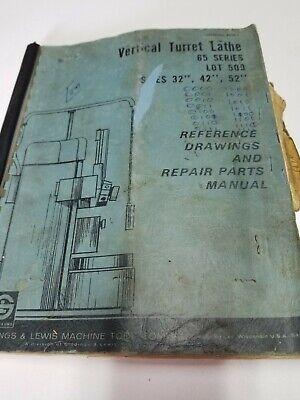 Giddings And Lewis Vertical Turret Lathe 65 Series Repair Parts Manual