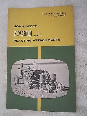 Vintage Original John Deere Pa300 Series Planting Attatchments Operators Manual