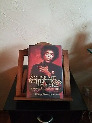 'Scuse Me While I Kiss the Sky: Jimi Hendrix: Voodoo Child 1st edition