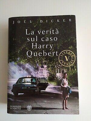 La verità sul caso Harry Quebert di Joel Dicker ed. Bompiani